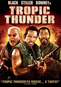 Tropic thunder [DVD] / directed by Ben Stiller ; music by Theodore Shapiro ; story by Ben Stiller and Justin Theroux ; screenplay by Justin Theroux, Ben Stiller and Etan Cohen