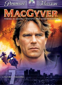 MacGyver [VIDEOREGISTRAZIONE]. 7, L'ultima stagione
