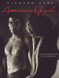 American gigolo / written and directed by Paul Schrader ; music composed by Giorgio Moroder