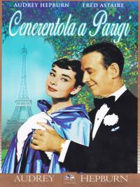 Cenerentola a Parigi / regia di Stanley Donen ; soggetto e sceneggiatura di Leonard Gershe ; musica di George e Ira Gershwin
