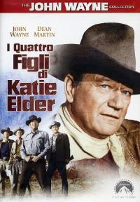 I quattro figli di Katie Elder [DVD]