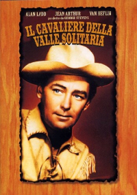 Il cavaliere della valle solitaria [DVD] / produced and directed by George Stevens ; based on a novel by Jack Schaefer ; screenplay by A. B. Guthire, Jr