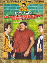 Il delinquente delicato [DVD] / [with] Jerry Lewis ... [et al.] ; written and directed by Don McGuire