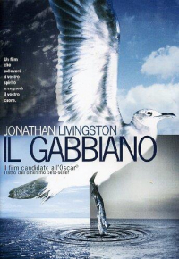 Il gabbiano Jonathan Livingston [DVD] / produced and directed by Hall Bartlett ; from the book by Richard Bach ; music and songs by Neil Diamond ; screenplay by Hall Bartlett