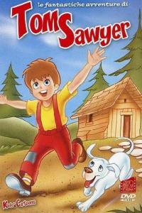 Le fantastiche avventure di Tom Sawyer