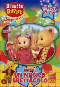 Orsetto Rupert #11 - Un Magico Spettacolo