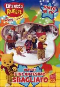 Orsetto Rupert. L'incantesimo sbagliato