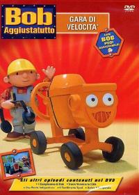 Bob Aggiustatutto. 2: Gara di velocità