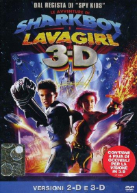 Le avventure di Sharkboy e Lavagirl in 3-D