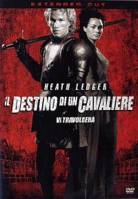 Il destino di un cavaliere [DVD] / written, produced and directed by Brian Helgeland ; music by Carter Burwell
