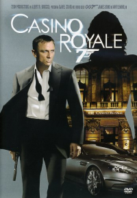 Casino Royale 007 / directed by Martin Campbell ; music by David Arnold ; screenplay by Neal Purvis & Robert Wade and Paul Haggis