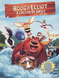 Boog & Elliot a caccia di amici [DVD] / directed by Jill Culton, Roger Allers ; screenplay by Steve Bencich and Ron J. Friedman and Nat Mauldin