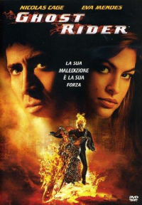 Ghost rider [DVD] / directed by Mark Steven Johnson ; screenplay by Mark Steven Johnson ; music by Christopher Young