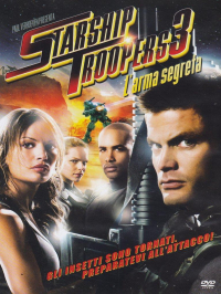 Starship Troopers 3 [VIDEOREGISTRAZIONE]