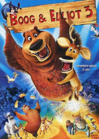 Boog & Elliot [DVD]. 3 / [directed by Cody Cameron]