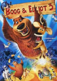 Boog & Elliot 3 [VIDEOREGISTRAZIONE]