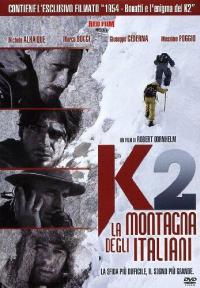 K2, la montagna degli italiani / un film di Robert Dornhelm ; sceneggiatura di Paolo Logli, Alessandro Pondi, Mauro Graiani... [et al.] ; musiche di Paolo Vivaldi