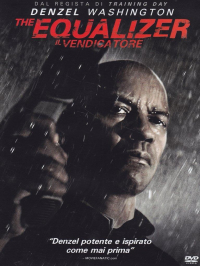 The equalizer = Il vendicatore [DVD]