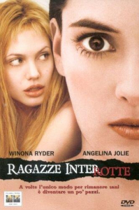 Ragazze interrotte [DVD] / directed by James Mangold ; music by Mychael Danna ; based on the book by Susanna Kaysen ; screenplay by James Mangold, Lisa Loomer and Anna Hamilton Phelan
