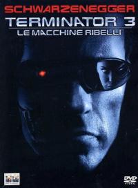 Terminator 3 [VIDEOREGISTRAZIONE]