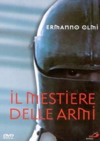 Il mestiere delle armi [DVD] / regia Ermanno Olmi ; musiche Fabio Vacchi