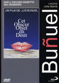 Quell'oscuro oggetto del desiderio [DVD] / un film di Luis Bunuel ; soggetto: Luis Bunuel, Jean-Claude Carriere ; musiche: Richard Wagner