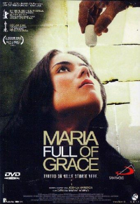 Maria full of Grace [DVD]