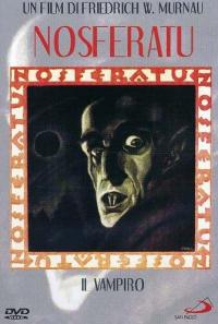Nosferatu : il vampiro [DVD] / regia: Friedrich Wilhelm Murnau ; soggetto: Bram Stoker ; sceneggiatura: Henrik Galeen ; fotografia: Gunther Krampf, Fritz Arno Wagner