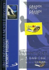 Un condannato a morte è fuggito [DVD] / un film di Robert Bresson ; musiche: W. A. Mozart ; a cura di Claudio G. Fava