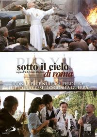 Sotto il cielo di Roma / regia di Christian Duguay ; soggetto Fabrizio Bettelli ; sceneggiatura Fabrizio Bettelli e Francesco Arlanch ; musiche Andrea Guerra
