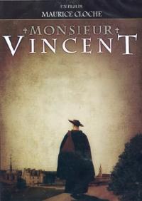 Monsieur Vincent [VIDEOREGISTRAZIONE]