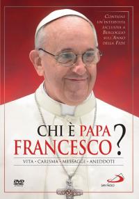 Chi è papa Francesco? [DVD]