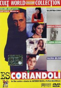 Escoriandoli / un film scritto e diretto da Antonio Rezza e Flavia Mastrella
