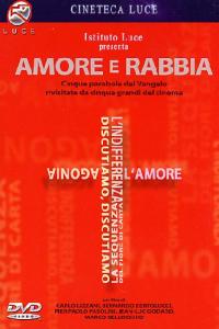 Amore e rabbia / regia di Carlo Lizzani, Bernardo Bertolucci, Pier Paolo Pasolini, Jen-Luc Godard, Marco Bellocchio