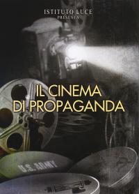 Il cinema di propaganda