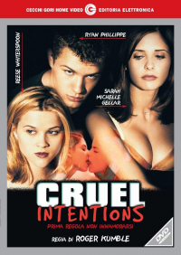 Cruel intentions [Videoregistrazioni]