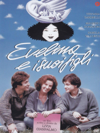 Evelina e i suoi figli / un film scritto e diretto da Livia Gianpalmo ; musiche originali di Paolo Belli ed Enrico Prandi