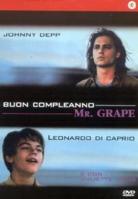 Buon compleanno Mr. Grape [Videoregistrazione] / regia di Lasse Hallstrom ; soggetto e sceneggiatura di Peter Hedges