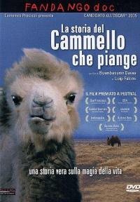 La storia del Cammello che piange [videoregistrazione]