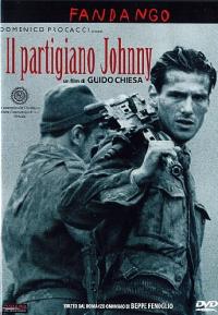 Il partigiano Johnny [Videoregistrazione] / regia Guido Chiesa ; soggetto e sceneggiatura di Guido Chiesa, Antonio Leotti ; musiche di Alexander Balanescu
