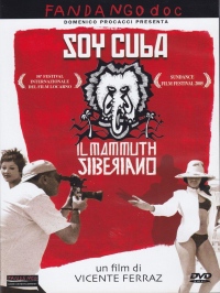 Soy Cuba, il mammuth siberiano