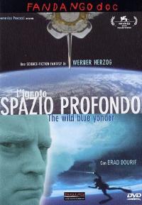 L'ignoto spazio profondo [DVD] / una science-fiction fantasy di Werner Herzog ; musiche originali Ernst Reijseger