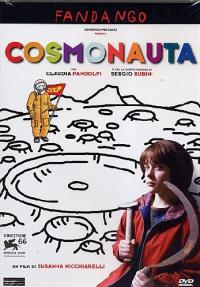 Cosmonauta / un film di Susanna Nicchiarelli ; sceneggiatura Susanna Nicchiarelli e Teresa Ciabatti