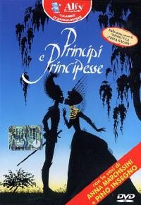 Principi e principesse [DVD] / scritto e diretto da Michel Ocelot ; musiche di: Cristian Maire