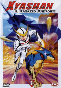 Kyashan, il ragazzo androide / storia originale Tatsuo Yoshida ; regia: Nagayuki Torimi ; musica: Shunsuke Kikuchi. 1