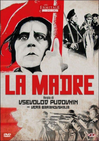 La madre /regia di Vsevolod Pudovkin
