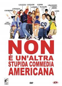 Non è un'altra stupida commedia americana