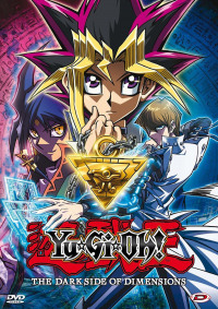 Yu-Gi-Oh!. The dark side of dimensions