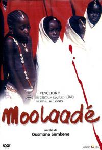 Moolaadé / un film di Ousmane Sembene ; musiche Bancana Maiga