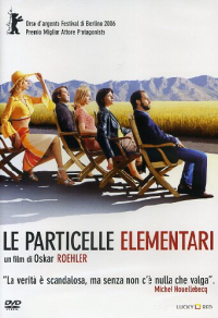 Le particelle elementari [DVD]